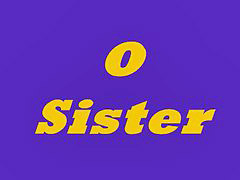 Sister, Sisters, Sister -brother -dick -jerk, Sister -brother, N15, 3 sisters