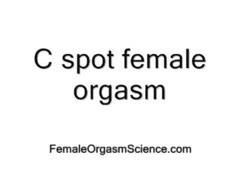 G-spot, G spot orgasm, Spotting, Orgasm femal, J spot, J-spot
