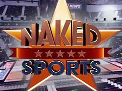 Naked news, Sport, News, Sport sex, Nakeds news, Sportes