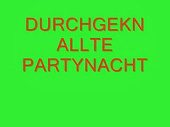 We t, Party horny, Horny german, After the party, Party german, We 3