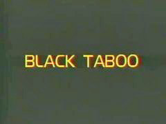 Taboo, Black, Full movie