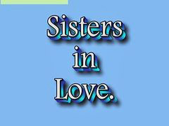 Sister in, Sisters loving sisters, Sisters love, Sister loves, Sister in love, Sister in -law